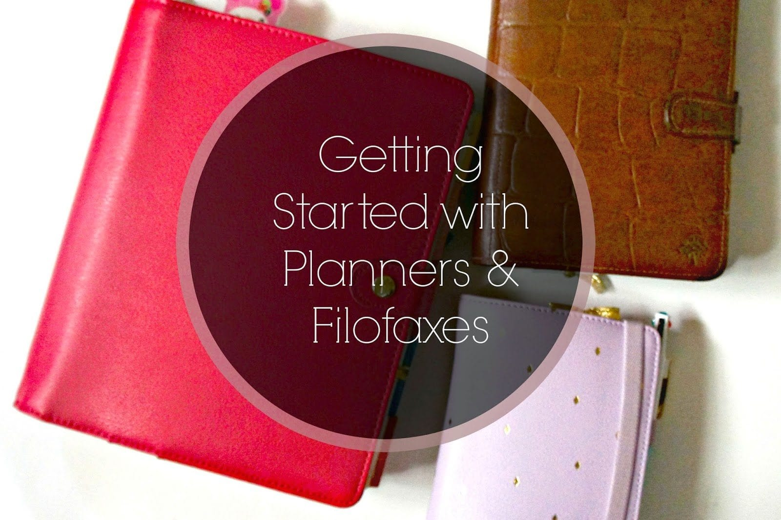 Getting Started with Planners & Filofaxes