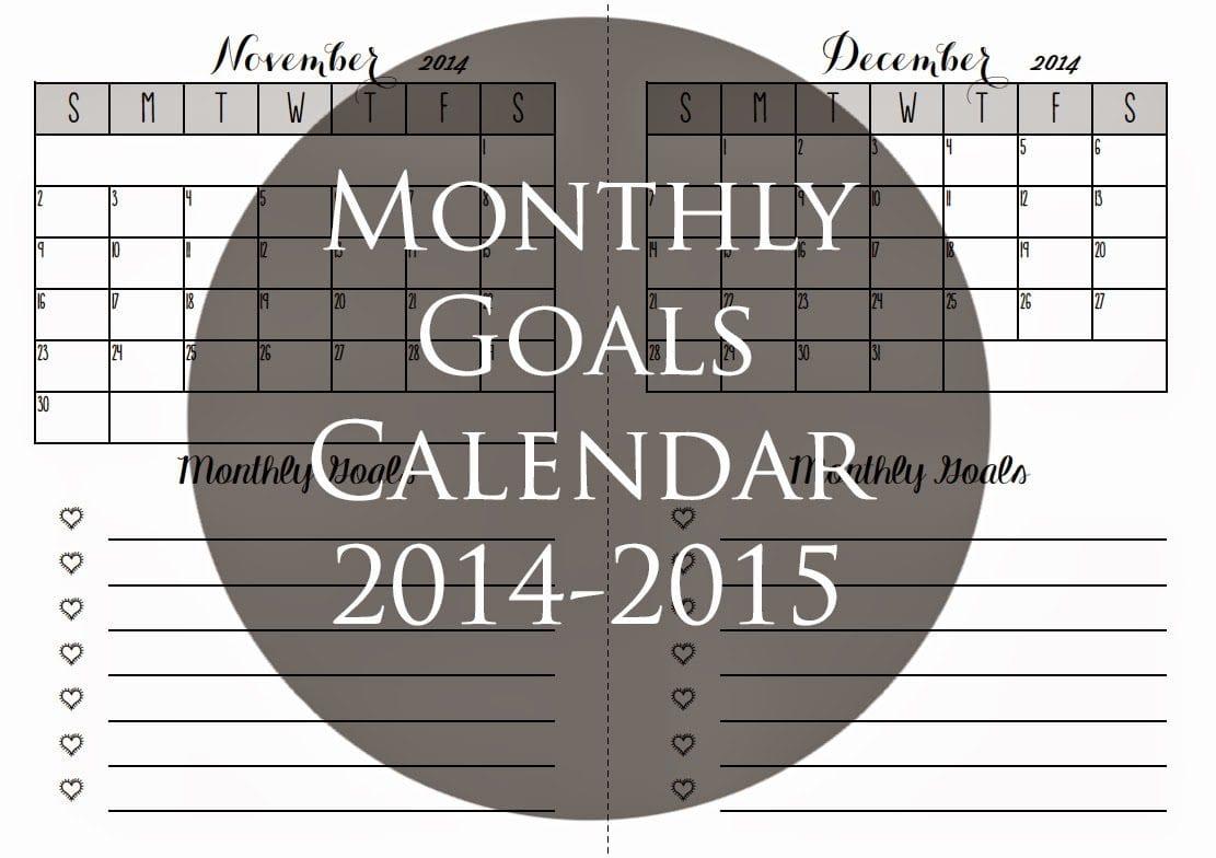 Monthly Goals Calendar for 2014-2015