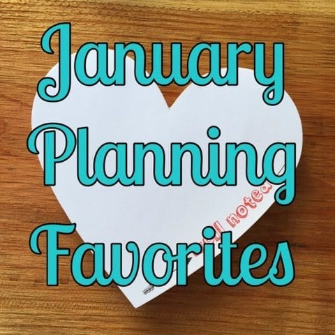 January Planning Favorites