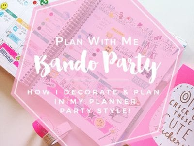 Plan With Me: Bando Party Theme in my Erin Condren Planner
