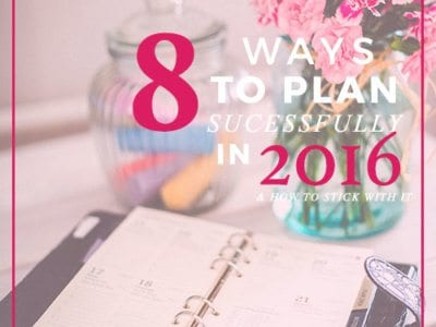 8 Ways to Plan Successfully in 2016