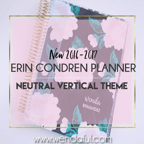 New 2016-2017 Erin Condren Neutral Planner
