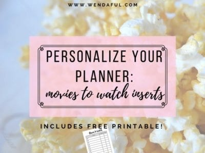 Personalize your Planner: Movies to Watch