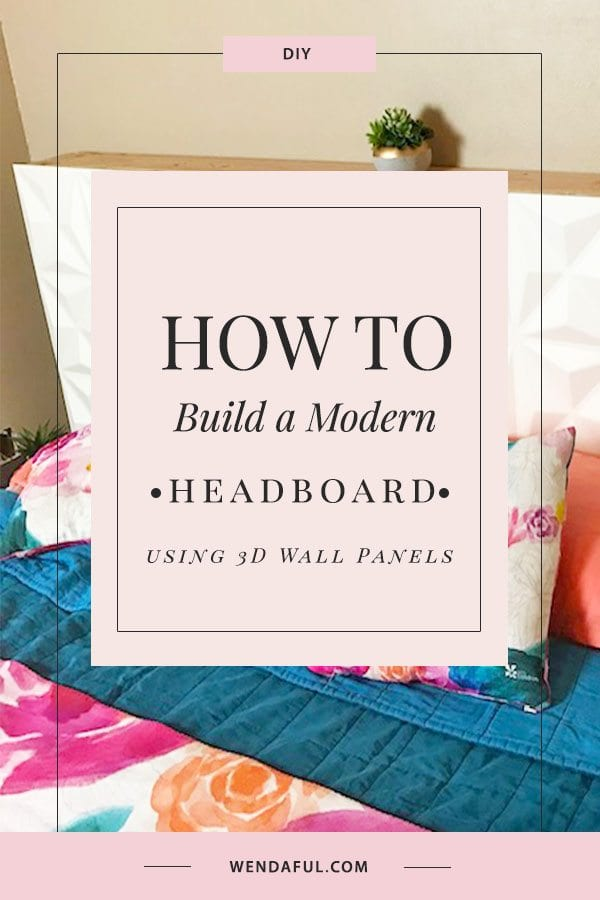How To Build a Modern Headboard | DIY