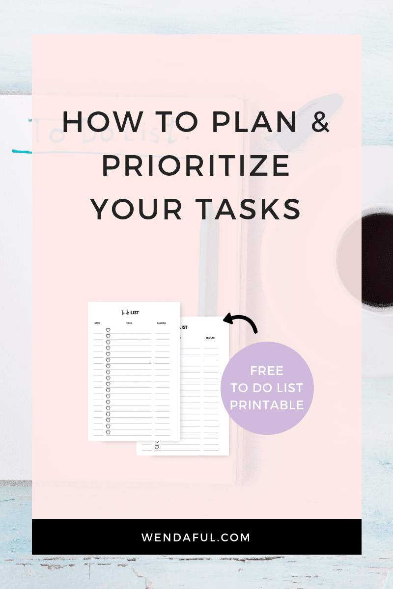 HOW TO PLAN AND PRIORITIZE YOUR TASKS