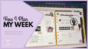 how i plan my week in my digital planner