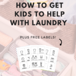 How to Get Kids to Help with Laundry & Other Chores with Free Closet/Dresser Organization Labels